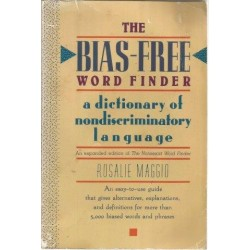 The Bias-Free Word Finder: A Dictionary of Nondiscriminatory Language