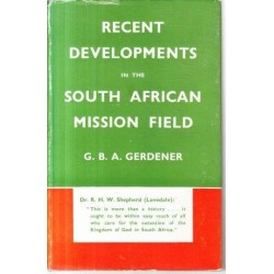 Recent Developments in the South African Mission Field