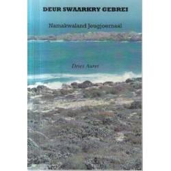 Deur Swaarkry Gebrei: Namakwaland Jeugjoernaal