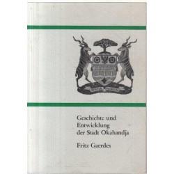 Geschichte und Entwicklung von der Stadt Okahandja