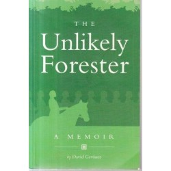 The Unlikely Forester (signed)