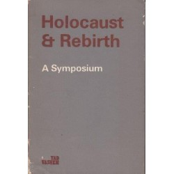 Holocaust & Rebirth: A Symposium