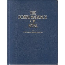 The Postal Markings of Natal (de luxe, limited ed, signed)