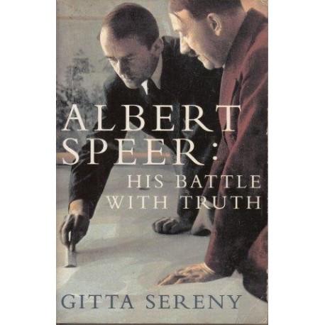 Albert Speer - His Battle With Truth