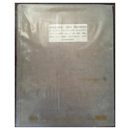 History and Memoir of the 33rd Battalion, Machine Gun Corps