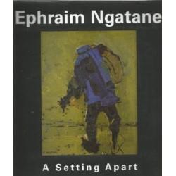 Ephraim Ngatane A Setting Apart (Signed by curator)