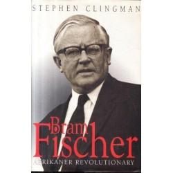 Bram Fischer: Afrikaner Revolutionary