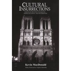 Cultural Insurrections: Essays on Western Civilization, Jewish Influence, and Anti-Semitism