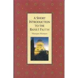 A Short Introduction to the Baha'i Faith