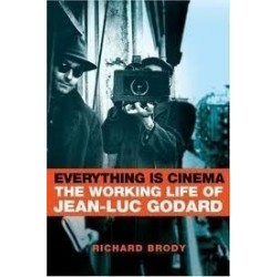 Everything Is Cinema: The Working Life Of Jean-Luc Godard