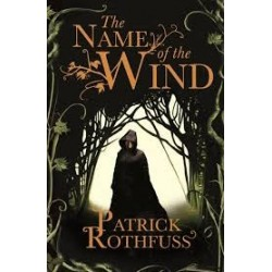 The Name of the Wind (Kingkiller Chronciles Book 1)