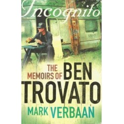 Incognito - The Memoirs Of Ben Trovato