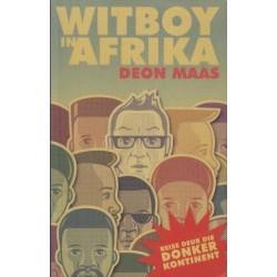 Witboy in Afrika: Reise deur die donker kontinent