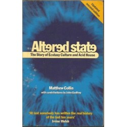 Altered States: Story Of Ecstasy Culture And Acid House
