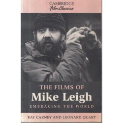 The Films of Mike Leigh Embracing the World