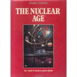 The Nuclear Age - The World of Nuclear Power Plants