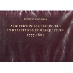 Argitektoniese Skoonheid in Kaapstad se Kompanjiestuin 1777-1805