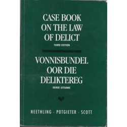 Case Book On The Law Of Delict 3rd Edition