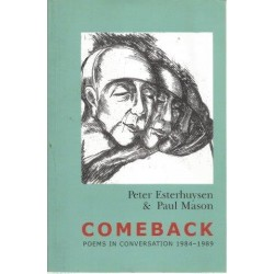 Comeback: Poems in Conversation 1984-1989
