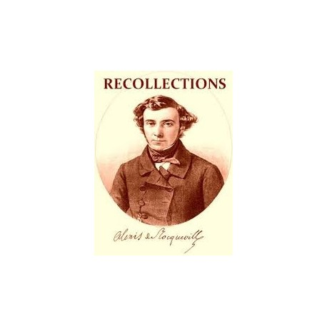 The Recollections of Alexis de Tocqeville