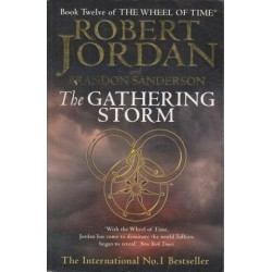 The Wheel Of Time (Book 12): The Gathering Storm