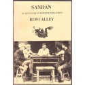 Sandan. An Adventure in Creative Education (Signed)