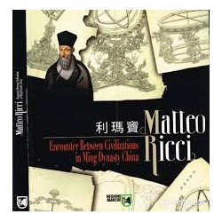 Matteo Ricci Encounter Between Civilizations in Ming Dynasty China
