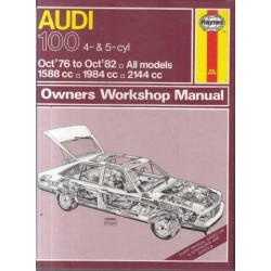 Audi 100. 4- & 5-cyl. Oct'76 to Oct'82. All models. 1588 cc, 1984 cc, 2144 cc. Owners Workshop Manual