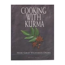 Cooking With Kurma - More Great Vegetarian Dishes