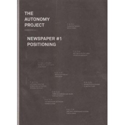 The Autonomy Project Newspaper 1 Positioning