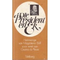 Die President en Ek