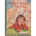 The Girls' Book of Heroines