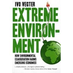 Extreme Environment - How Environmental Exaggeration Harms Emerging Economies