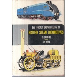 The Pocket Encyclopaedia of World Railways - Steam Railways of Britain
