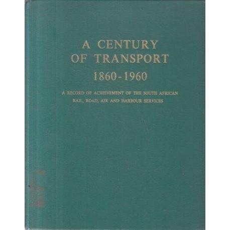 A Century of Transport
