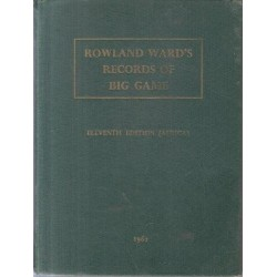 Rowland Wards Records of Big Game (11th Ed)