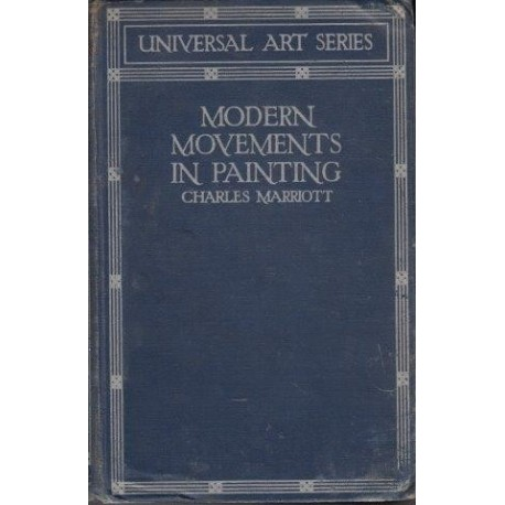 Modern Movements in Painting. With illustrations