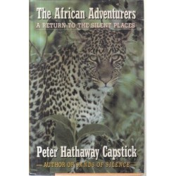 The African Adventurers A Return To The Silent Places