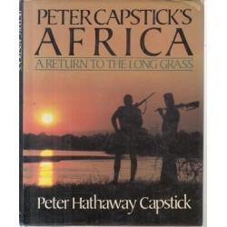 Peter Capsticks Africa: A Return To The Long Grass
