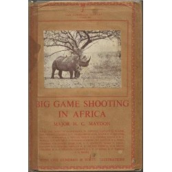 Big Game Shooting In Africa (Lonsdale Library Vol. XIV)