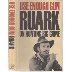 Use Enough Gun