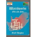 Watchwords Old and New: A Selection from The Star
