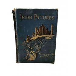 Irish Pictures Drawn with Pen and Pencil
