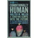 Conditionally Human