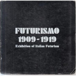 Futurismo 1909-1919 - Exhibition of Italian Futurism