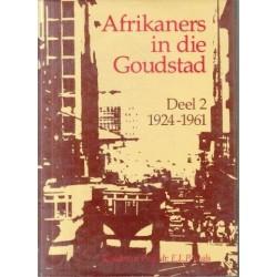 Afrikaners in die Goudstad 2 Vols.