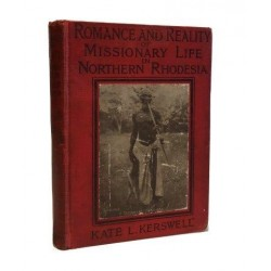 Romance and Reality of Missionary Life in Northern Rhodesia