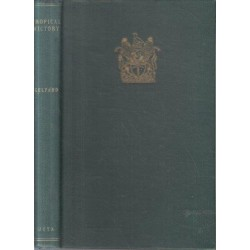Tropical Victory an Account of the Influence of Medicine on the History of Southern Rhodesia
