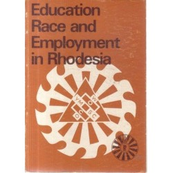Education, Race and Employment in Rhodesia