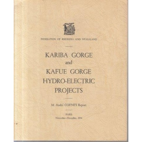 Kariba Gorge and Kafue Gorge Hydro-Electric Project
